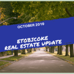 Etobicoke Real Estate October 2019